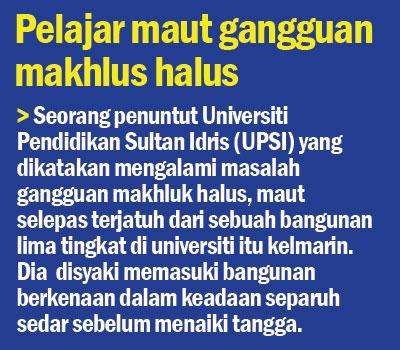 Pelajar UPSI Terjun Bangunan 1